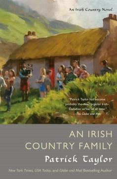 An Irish country family / Patrick Taylor.