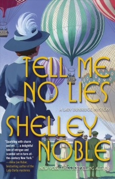 Tell Me No Lies : A Lady Dunbridge Novel