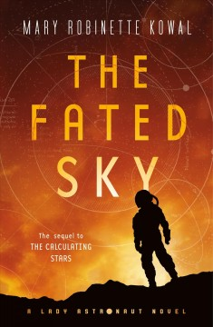 The fated sky Mary Robinette Kowal.
