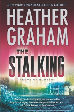 The stalking / Heather Graham.