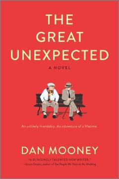 The great unexpected / Dan Mooney.