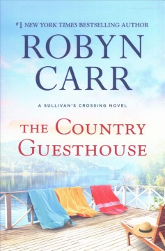 The country guesthouse / Robyn Carr.