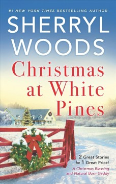 Christmas at White Pines / Sherryl Woods.