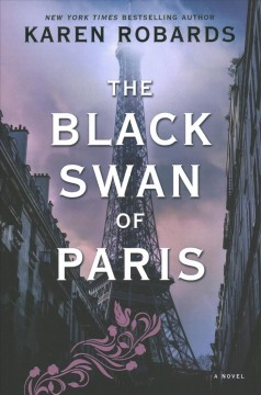 The black swan of Paris / Karen Robards.