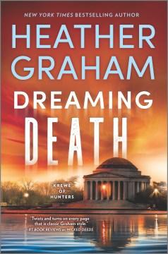 Dreaming death / Heather Graham.