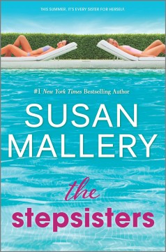 The stepsisters / Susan Mallery
