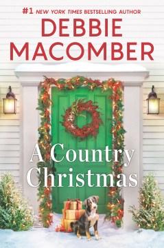 A country Christmas / Debbie Macomber.