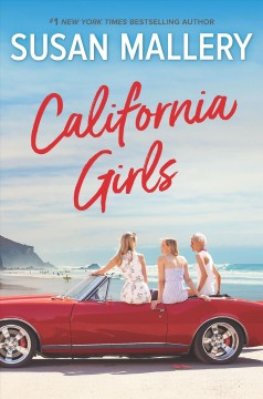 California girls / Susan Mallery.