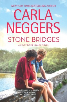 Stone bridges / Carla Neggers.