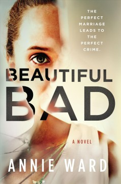 Beautiful bad / Annie Ward.