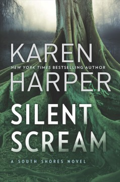 Silent scream / Karen Harper.
