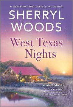 West Texas nights / Sherryl Woods.