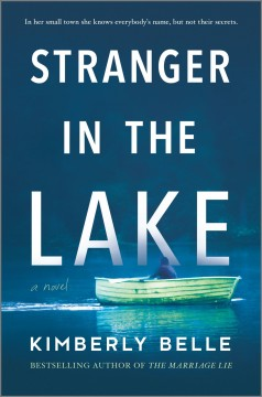 Stranger in the lake / Kimberly Belle.