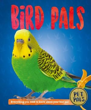 Bird pals / Pat Jacobs.