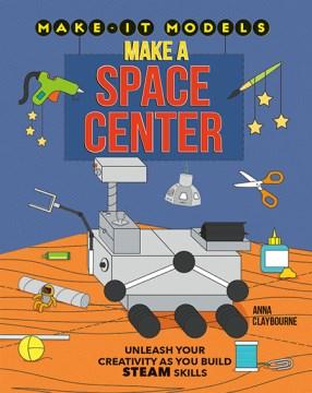 Make a space center