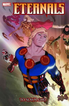 Eternals. Issue 1-6. To slay a god