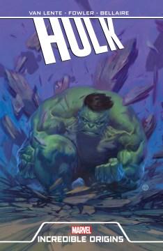 Hulk : Incredible Origins