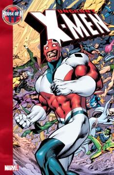 House of M. Issue 462-465. Uncanny X-men
