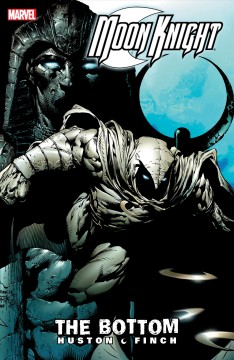 Moon Knight. Volume 1, issue 1-6, The bottom