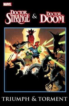 Doctor Strange & Doctor Doom : triumph & torment. Issue 57