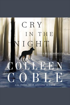 Cry in the night [electronic resource] / Colleen Coble.