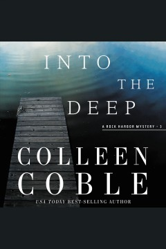 Into the deep [electronic resource] / Colleen Coble.