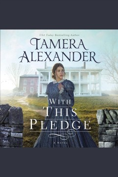 With this pledge [electronic resource] / Tamera Alexander.