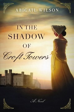 In the shadow of Croft Towers Abigail Wilson.