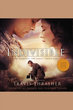 Indivisible : a novelization [electronic resource] / Travis Thrasher.