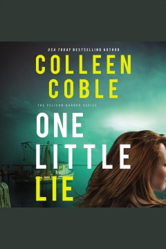 One little lie [electronic resource] / Colleen Coble.