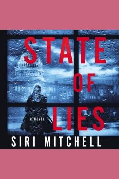 State of lies [electronic resource] / Siri Mitchell.