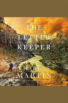 The letter keeper [electronic resource] / Charles Martin.