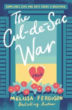 The cul-de-sac war / Melissa Ferguson.