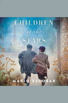 Children of the stars [electronic resource] / Mario Escobar.