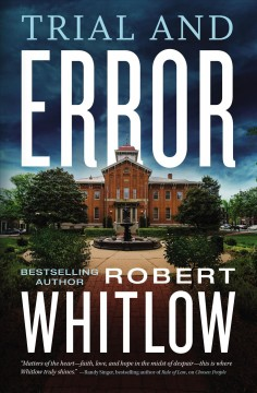 Trial and error Robert Whitlow.