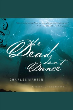 The dead don't dance [electronic resource] / Charles Martin.