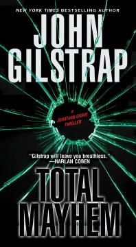 Total mayhem John Gilstrap.