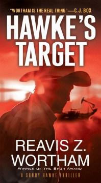Hawke's target / Reavis Z. Wortham.