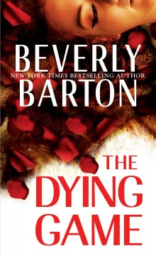 The dying game / Beverly Barton.
