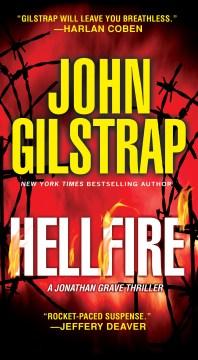 Hellfire John Gilstrap.