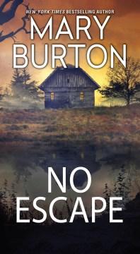 No escape / Mary Burton.