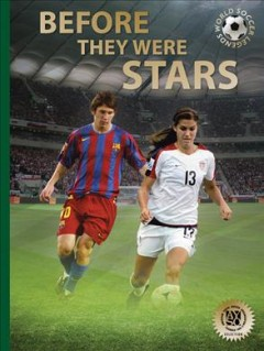 World soccer legends : before they were legends