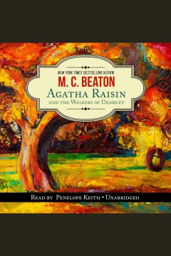 Agatha Raisin and the walkers of Dembley [electronic resource] / M.C. Beaton.