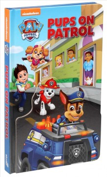 Pups on patrol / written by Maggie Fischer ; illustrated by Mike Jackson.