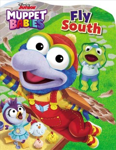 Disney Muppet Babies Fly South