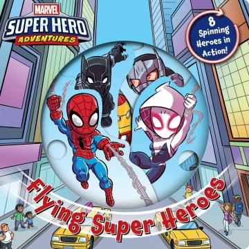 Marvel Flying Super Heroes