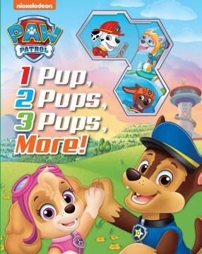 1 Pup, 2 Pups, 3 Pups, More!