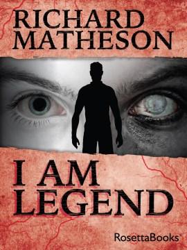 I am legend Richard Matheson.