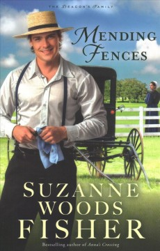 Mending fences / Suzanne Woods Fisher.
