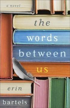The words between us : a novel